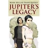 Jupiter's Legacy by Millar, Mark; Quitely, Frank, 9781632153104