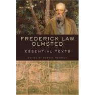 Frederick Law Olmsted Ess Txt Pa by Olmsted,Frederick Law, 9780393733105