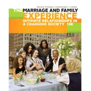 The Marriage and Family Experience Intimate Relationships in a Changing Society by Strong, Bryan; Cohen, Theodore F., 9781305503106