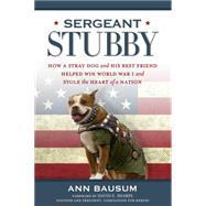 Sergeant Stubby by BAUSUM, ANNSHARPE, DAVID E., 9781426213106