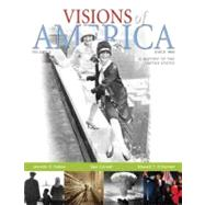 Visions of America A History of the United States, Volume 2 by Keene, Jennifer D.; Cornell, Saul T; O'Donnell, Edward T., 9780321053107