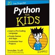 Python for Kids for Dummies by Scott, Brendan, 9781119093107