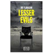 Lesser Evils by Flanagan, Joe, 9781609453107