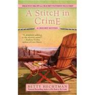 A Stitch in Crime by Hechtman, Betty, 9780425233108