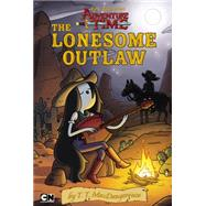 Epic Tales from Adventure Time: The Lonesome Outlaw by MacDangereuse, T. T., 9780843183108