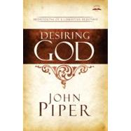 Desiring God, Revised Edition by Piper, John, 9781601423108