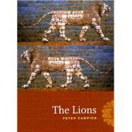The Lions by Campion, Peter, 9780226093109