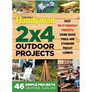 The Family Handyman 2 X 4 Outdoor Projects by Family Handyman, 9781621453109