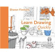 Learn Drawing Quickly by Finmark, Sharon, 9781849943109