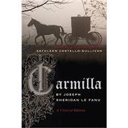 Carmilla by Le Fanu, Joseph Sheridan; Costello-Sullivan, Kathleen, 9780815633112