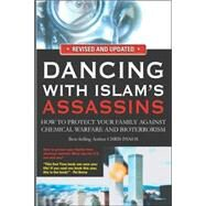 Dancing With Islam's Assassins by Panos, Chris, 9780910743112
