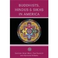 Buddhists, Hindus and Sikhs in America A