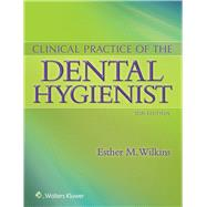 Clinical Practice of the Dental Hygienist by Wilkins, Esther M., 9781451193114