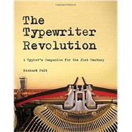 The Typewriter Revolution by Polt, Richard, 9781581573114