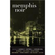 Memphis Noir by Cantwell, Laureen P.; Gill, Leonard, 9781617753114