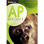 AP Biology 1 Student Workbook by Biozone, 9781927173114