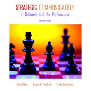 Strategic Communication in Business and the Professions by O'Hair, Dan; Friedrich, Gustav W.; Dixon, Lynda Dee, 9780205693115