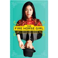 The Fire Horse Girl by Honeyman, Kay, 9780545403115