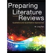 Preparing Literature Reviews: Qualitative And Quantitative Approaches by Pan, M. Ling, 9781936523115