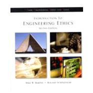 Introduction to Engineering Ethics by Martin, Mike; Schinzinger, Roland, 9780072483116