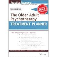 The Older Adult Psychotherapy Treatment Planner by Frazer, Deborah W.; Hinrichsen, Gregory A.; Jongsma, Arthur E., 9781119063117