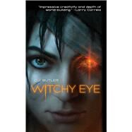Witchy Eye by Butler, D. J., 9781481483117