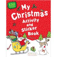 My Christmas Activity and Sticker Book by Unknown, 9781619633117