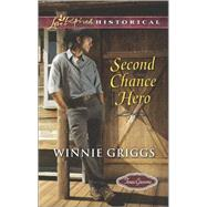 Second Chance Hero by Griggs, Winnie, 9780373283118