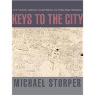 Keys to the City by Storper, Michael, 9780691143118