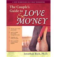The Couple's Guide to Love & Money by Rich, Jonathan, 9781572243118