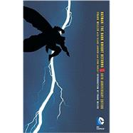 Batman: The Dark Knight Returns 30th Anniversary Edition by MILLER, FRANK, 9781401263119