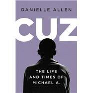 Cuz by Allen, Danielle, 9781631493119