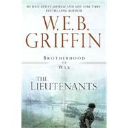 The Lieutenants by Griffin, W.E.B., 9780425253120