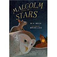 Malcolm Under the Stars by Beck, W. H.; Lies, Brian, 9780544813120
