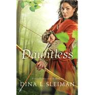 Dauntless by Sleiman, Dina L., 9780764213120
