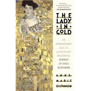 The Lady in Gold by O'Connor, Anne-Marie, 9781101873120