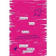 Famous Last Words by Doktorski, Jennifer Salvato, 9781250063120