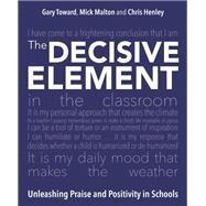 The Decisive Element by Malton, Mick, 9781785833120