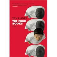 The Four Books A Novel by Lianke, Yan; Rojas, Carlos, 9780802123121