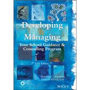Developing and Managing Your School Guidance and Counseling Program by Gybers, Norman C.; Henderson, Patricia, 9781556203121