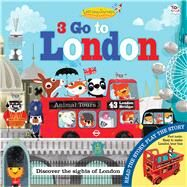 3 Go to London by Graham, Oakley; Green, Olive May, 9781784453121