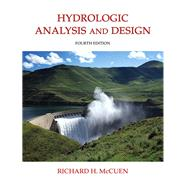 Hydrologic Analysis and Design by McCuen, Richard H., 9780134313122