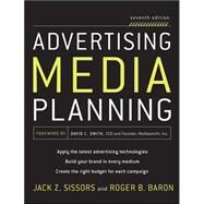 Advertising Media Planning, Seventh Edition by Baron, Roger; Sissors, Jack, 9780071703123