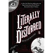 Literally Disturbed: More Tales to Keep You Up at Night by Winters, Ben H.; Watkins, Adam F., 9780843173123