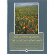 The Jepson Manual: Vascular Plants of California by Baldwin, Bruce G.; Goldman, Douglas H.; Keil, David J.; Patterson, Robert; Rosatti, Thomas J., 9780520253124