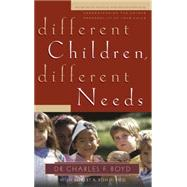 Different Children, Different Needs by BOYD, CHARLES F. DRBOEHI, DAVID, 9781590523124