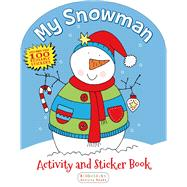 My Snowman Activity and Sticker Book by Unknown, 9781619633124