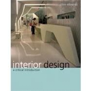 Interior Design A Critical Introduction by Edwards, Clive, 9781847883124
