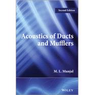 Acoustics of Ducts and Mufflers by Munjal, M. L., 9781118443125