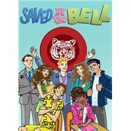 Saved by the Bell 1 by Sellner, Joelle; Flores, Chynna Clugston; Fish, Tim, 9781631403125